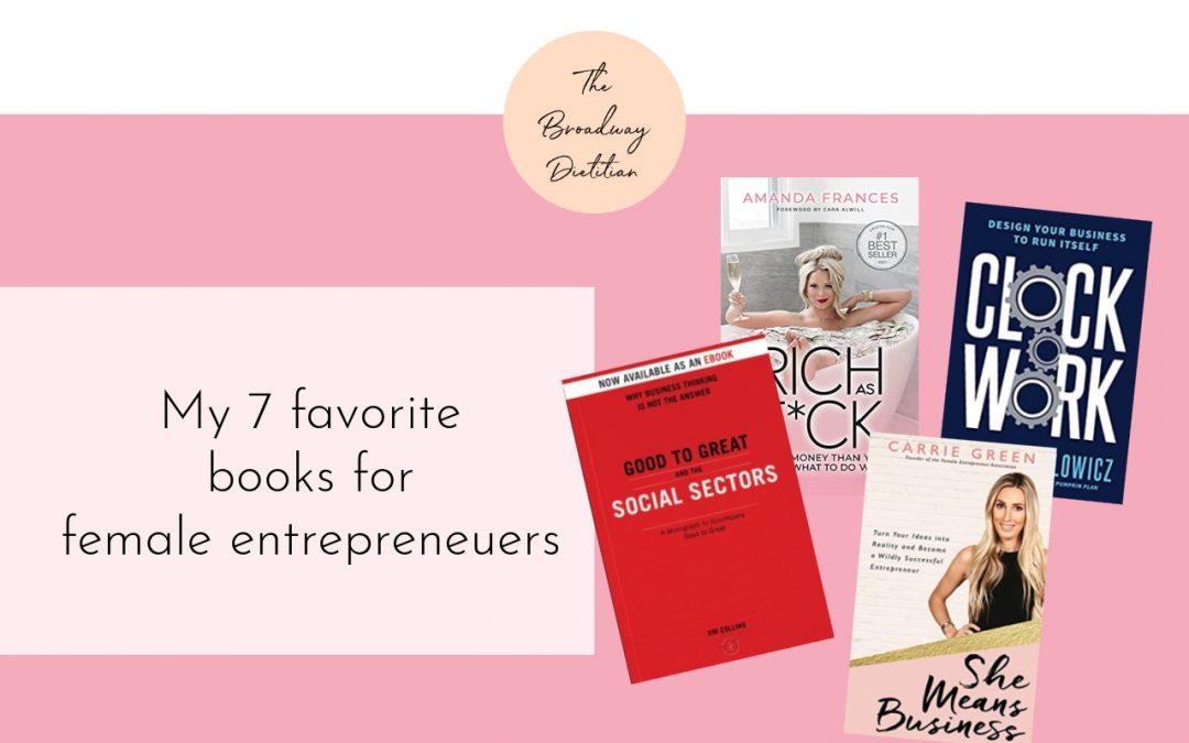 Favorite Biz Books for Female Entrepreneurs