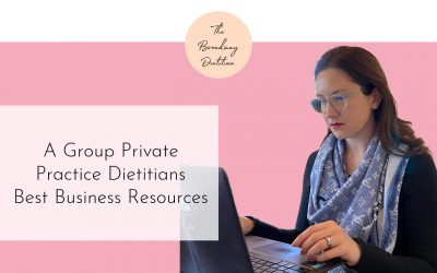 A Private Practice Dietitian's Best Business Resources